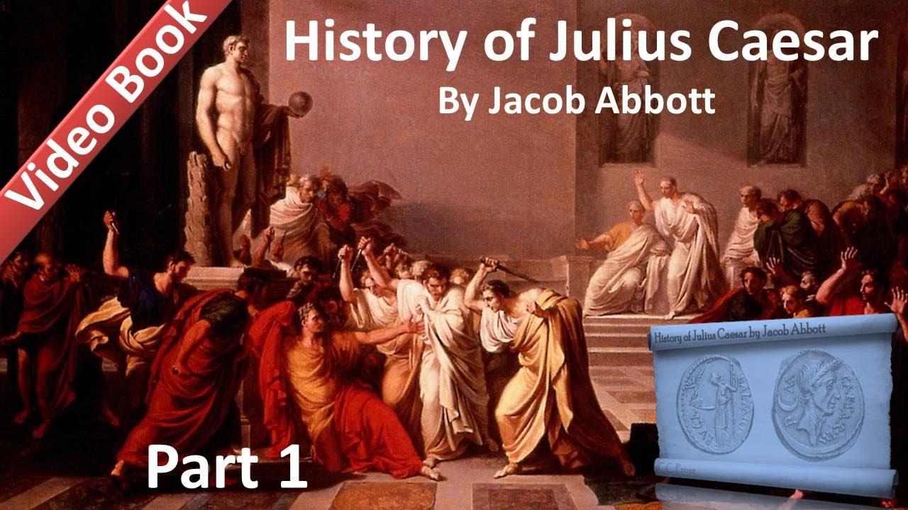 Part 1 – History of Julius Caesar Audiobook by Jacob Abbott (Chs 1-6)