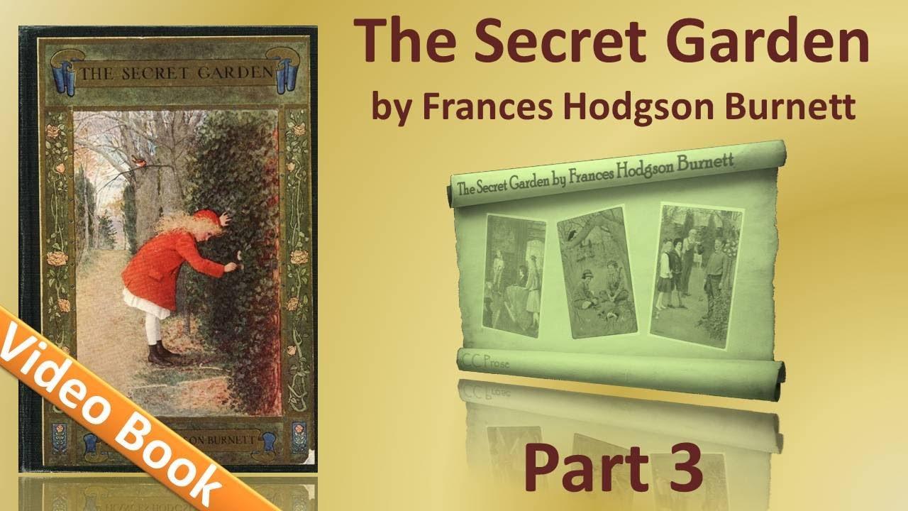 Part 3 – The Secret Garden Audiobook by Frances Hodgson Burnett (Chs 20-27)