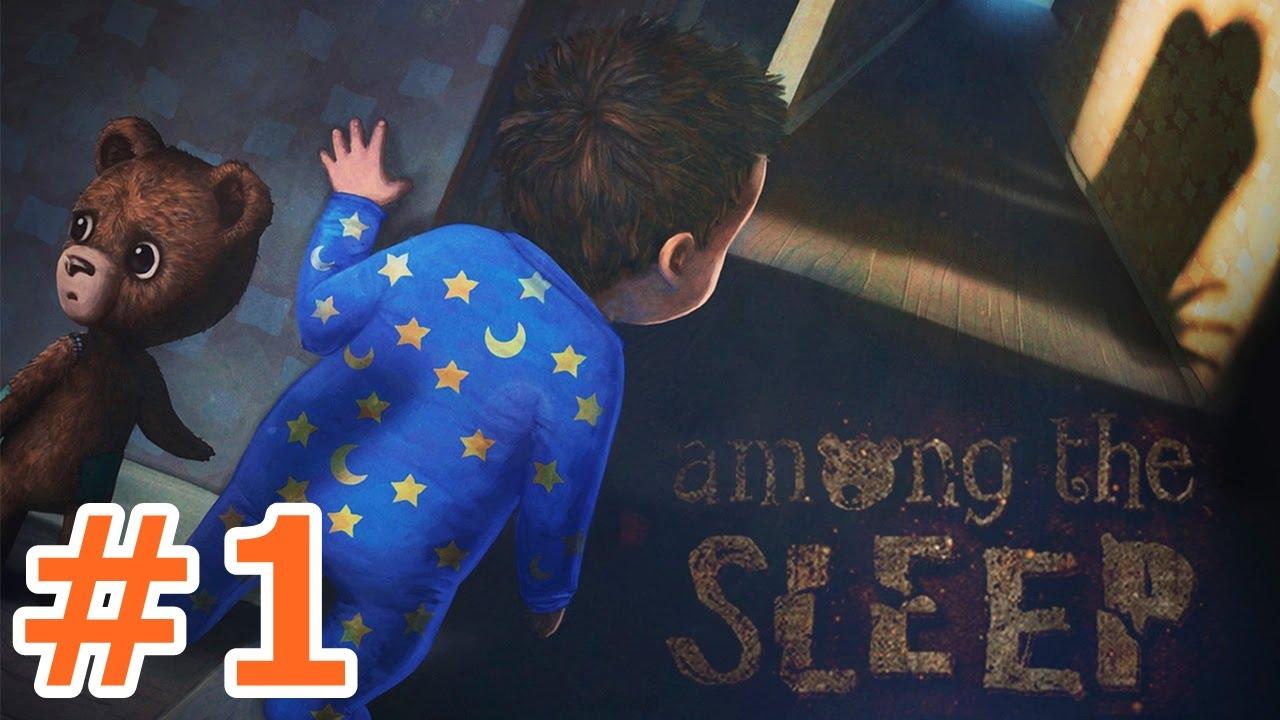 ホラーゲーム – これは現実・・・?夢・・・? – Part1 – Among the Sleep 実況プレイ